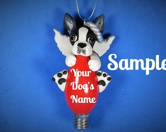Boston Terrier ANGEL Black and White Dog OOAK Christmas Light Bulb Ornament Sally's Bits of Clay Personalized FREE with dog's name