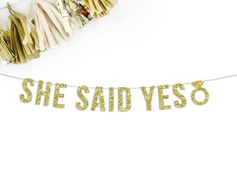 She Said Yes Banner   engagement party   bridal shower   party banner   party decor   bachelorette party   wedding reception   wedding decor