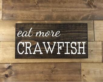 Eat More Crawfish Sign, Painted, Crawfish decor, Louisiana signs, Louisiana art, Cajun kitchen, Louisiana decor, wood sign, Cajun decor