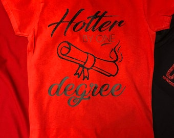 Hotter by one degree tee// graduation tee//glitter tee
