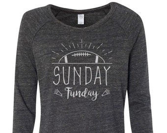 Sunday Funday - Womens Long Sleeve, Shirt, Womens Graphic Shirt, Ladies Screen Printed Shirt, Gift for Her, Christmas Gift, Gift for Women
