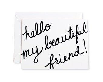 Hello My Beautiful Friend Letterpress Note Card