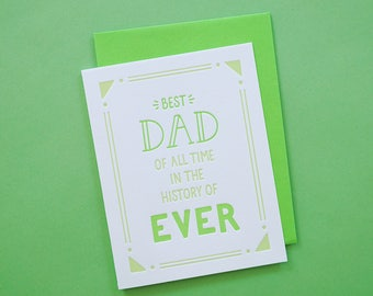 Best Dad Ever Funny Card Letterpress Father's Day Card for Dad Best Dad In History Greeting Card Greatest Dad Cards for Dad New Dad