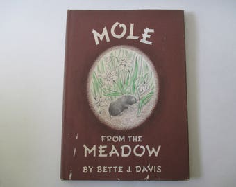 Mole From the Meadow by Bette J. Davis -signed