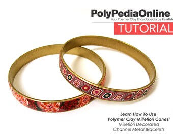 Polymer Clay Tutorial, Polymer Clay Jewelry, Millefiori Canes, Bracelet, Bangle, Channel, DIY Jewelry, PDF Tutorial, Step by Step, Fimo