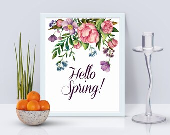 Spring Home Decor Hello Spring Wall Art Spring Watercolor Print Flower Prints Wall Art Positive Inspiration Spring Printable Wall Art Floral