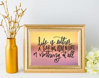 Digital Print Hand Lettered Quote - Helen Keller - Instant Download!