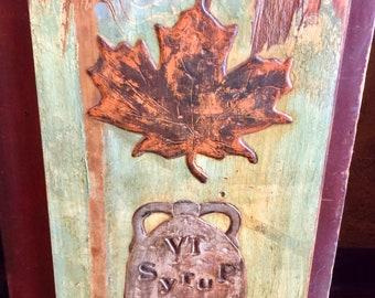 Vermont Maple Syrup Folk Art