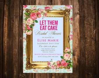 Marie Antoinette Bridal Shower Invitation; Hot Pink; Let Them Eat Cake; Printable or set of 10