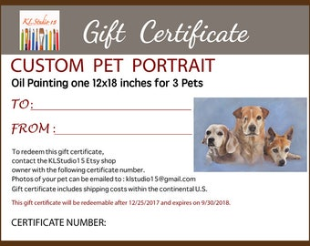 "Gift Certificate for a Custom Oil Painting Portrait of 3 Pets 12""x18"""