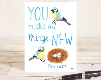 You make all things new (Revelation 21:5) Christian Bible verse greetings card