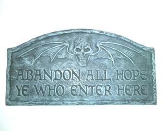 Abandon All Hope - Plaque
