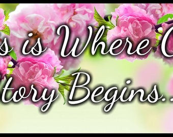 This Is Where Our Story Begins - Pink Flowers - Ring Bearer Sign for Wedding