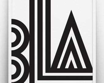 Bla print, black and white art, Scandinavian print, typographic print, inspirational quote, quote print, bold print, typographic poster