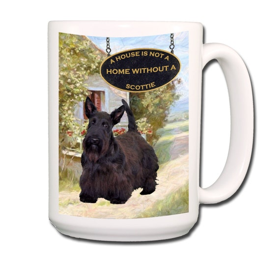Scottish Terrier a House is Not a Home Large 15 oz Coffee Mug