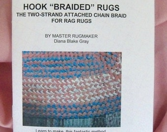 PDF File: Hook Braided Rugs, Unusual Rag Rugs made with Crochet or Rug Hook, Instructions, Rugmakers Bulletin No. 12