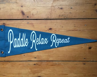 Paddle Relax Repeat Pennant Flag