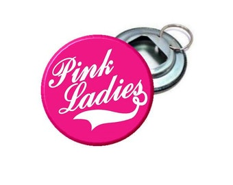"Grease Pink Ladies - Pink & White:  Pick From 2.25"" Bottle Opener - Pinback Button - Magnet - Mirror - Ornament"