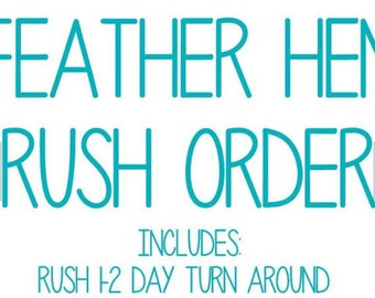 Rush order, 1-2 day turn around, includes 2 DAY EXPRESS domestic (US) shipping upgrade as well.