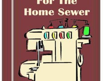 Serger Repair For The Home Sewer PDF Downloadable Book