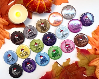 "CLEARANCE** Pokemon Inspired ""I Catch Pokemon"" Type Buttons"