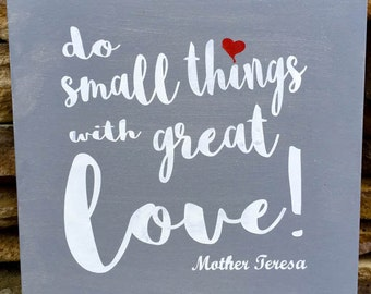 mother teresa, do small things, mother teresa quote, inspirational quote, with great love, wall art, great love, wall decor