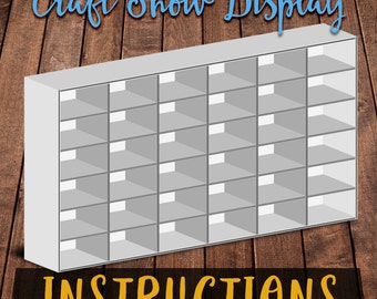 Digital Instructions - 36 Compartment Craft Show Product Display