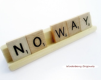 NO WAY Scrabble Desk Sign - Co-Worker Gift, Funny Desk Sign, Sarcastic Desk Sign, Gag Gift, Stocking Stuffer, Office Gift