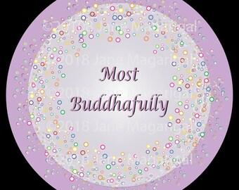 Most Buddhafully