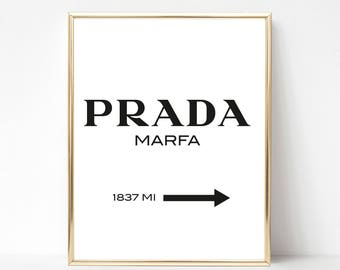 Gift for her, Prada Marfa  Printable Poster Gossip Girl 8 x 10 Downloadable Instant Art Decor Wall Art Quote Design