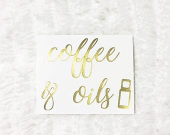 Coffee & Oils Sticker