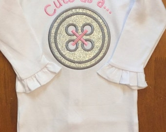 Pink and Silver Glitter Cute as a Button Shirt or Baby Bodysuit