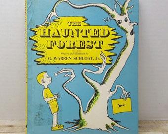 The Haunted Forest, 1961, G. Warren Schloat jr. vintage kids book