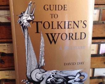 Guide to Tolkien's World, A Bestiary by David Day, J.R.R. Tolkien, Vintage Book, Tolkien Scholar, 1970s, Collectible Book, Lord of the Rings