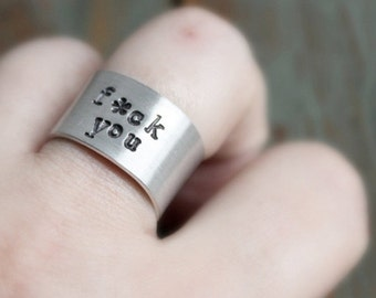 F*ck You Ring, adjustable ring, wide band ring, funny jewelry, men's ring, womens ring, gag gift, personalized, silver, swear words, mature