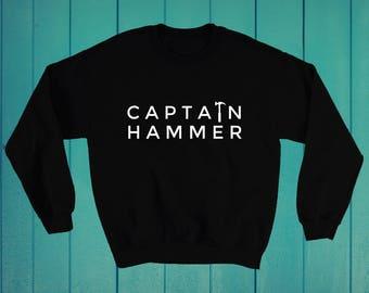 Captain Hammer carpenters best carpentry sweatshirt