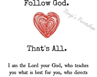 Follow God 8x10 Digital Print, Instant Download, Isaiah 48:17, Bible Verse, Bible Quote, God Is Love