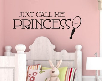 Princess Wall Sticker - Just Call Me Princess - Girls Bedroom Wall Decor