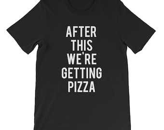"""RESERVED: 6 T-shirts """"After This We're Getting Pizza"""" Black Shirt - Bridal Party Getting Ready Outfit - Bride robe"""