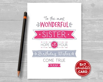 """Printable Birthday Card For Sister - To The Most Wonderful Sister, Hope Your Birthday Wishes Come True - 5""""x7""""- Printable Envelope Template"""