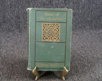 House Of Seven Gables By Nathaniel Hawthorne C. 1920'S
