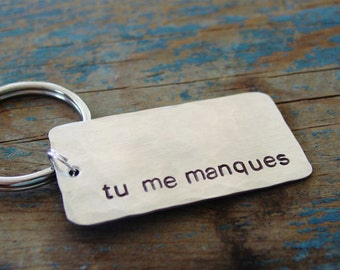 Tu Me Manques Keychain, I Miss You Keychain, French Wording, Hand Stamped, Long Distance Realtionship Gift, Boyfriend Gift, Girlfriend Gift
