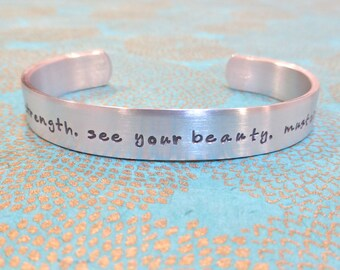 Friend | Survivor bracelet- feel your strength. see your beauty. muster your courage. - Custom Hand Stamped Bracelet by MadeByMishka.com