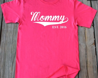 Mommy Shirt Est 2016 T-Shirt Funny Gift For Mommy New Mom Since 2016 Mother's Day Gift T-Shirt