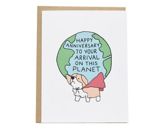 Happy Anniversary to Your Arrival On This Planet Card, Birthday Card, Corgi Birthday Card, Dog Birthday Card, Cute Birthday Card