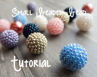 Small Beaded Bead Tutorial - Updated for larger beads
