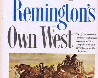 Frederic Remington's Own West Book Promontory Press, 1960 Art Illustrator US Native American Cowboys Soldiers