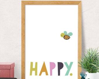 Be happy print, nursery wall art, modern nursery decor, baby gift, cute print, nursery wall decor, kids room decor, cute nursery, happy