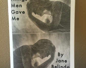 Grief and other things men gave me by Jane Belinda