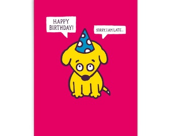 "Belated birthday card ""Sorry"""